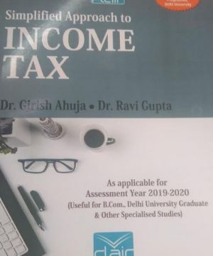 simplified approach to income tax by girish ahuja