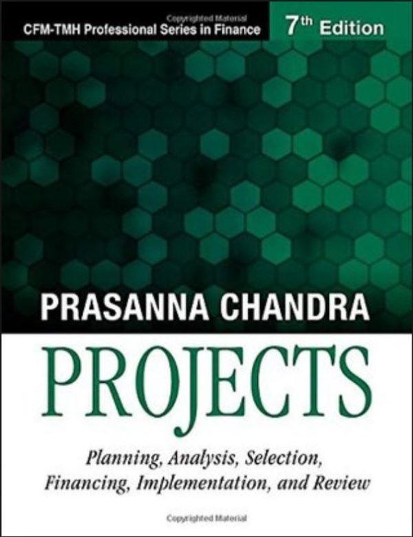 Chandra. Prasanna, Project Preparation Appraisal and Implementation.Tata McGraw Hill