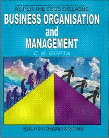 Business Organisation And Management cb gupta