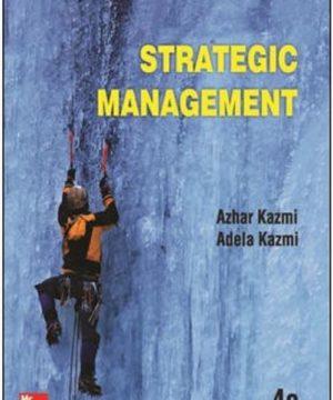 STRATEGIC MANAGEMENT kazmi