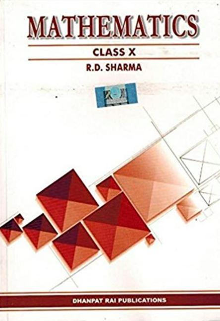 Mathematics Class 10 by R D Sharma
