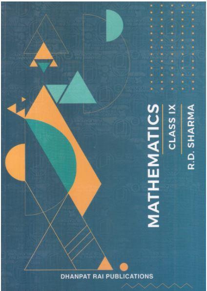 Mathematics Class 9 by R D Sharma
