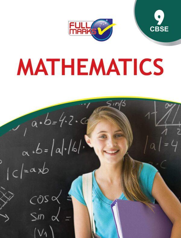 Full Marks Mathematics Class 9 CBSE