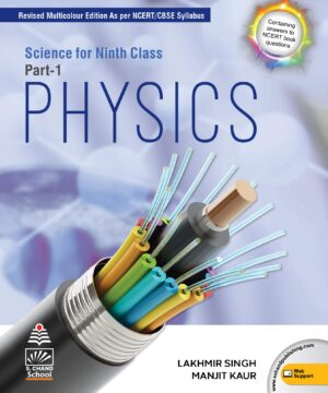 Science for Class 9 Part-1 Physics by Lakhmir Singh