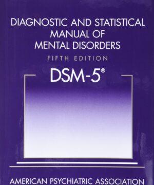 Diagonastic And Statistical Manual of Mental Disorders Fifth Edition